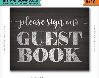 """Please Sign Our Guestbook Wedding Chalkboard, Sign the Guest Book, Reception, Wedding Sign, 8x10"""" Instant Download Digital Printable File"""