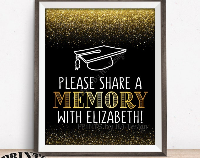 "Share a Memory Sign, Share a Favorite Memory with the Grad, Graduation Party Decorations, Custom 8x10"" PRINTABLE Graduation Party Sign"