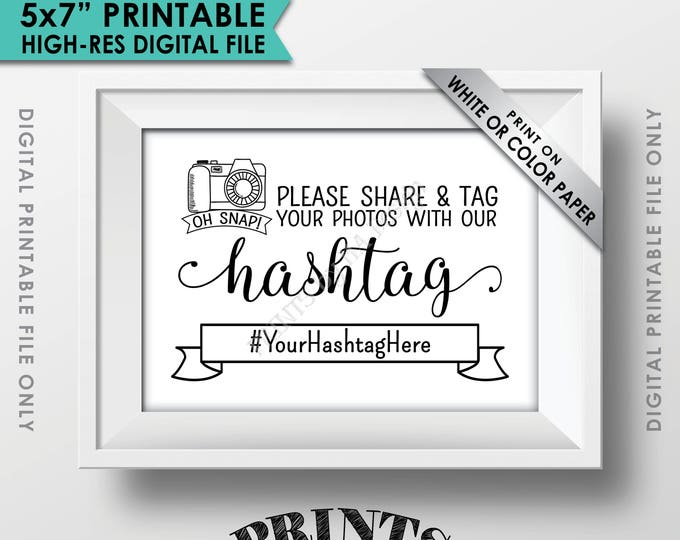 "Hashtag Sign, Share and Tag Photos with the Hashtag, Share on Social Media, Wedding Hashtag Wedding, Post Photos Online, 5x7"" Printable Sign"