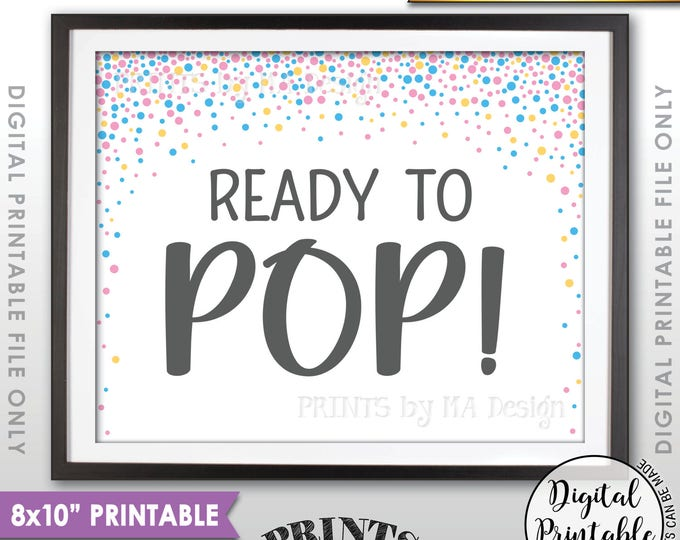 "Ready to Pop Baby Shower Sign, Popcorn, Cake Pop, Pink & Blue Confetti Design Baby Shower Decor, Neutral, 8x10"" Printable Instant Download"
