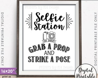 """Selfie Station Sign, Grab a Prop and Strike a Pose Selfie Sign, Wedding Sign, Photobooth Sign, Instant Download 8x10/16x20"""" PRINTABLE Sign"""
