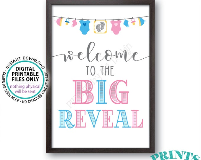 "Welcome to the Big Reveal Sign, Pink or Blue Gender Reveal Party Welcome Sign, PRINTABLE 24x36"" Gender Reveal Sign <ID>"