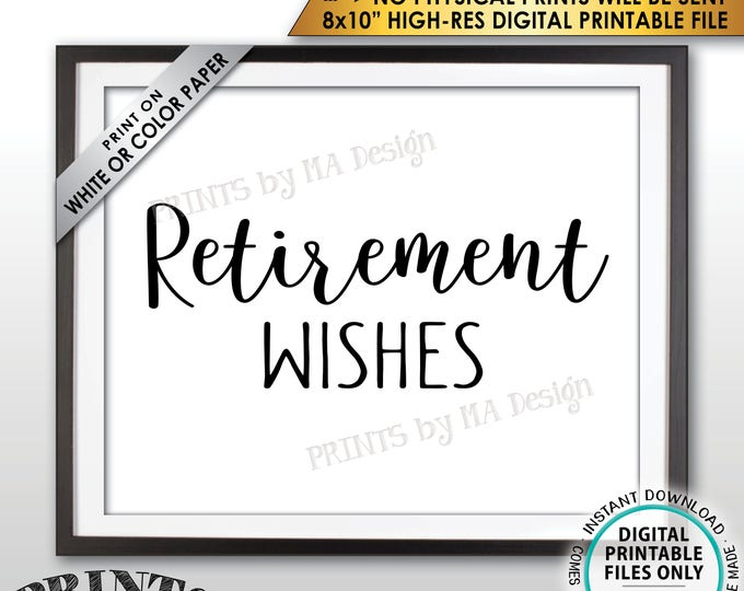 "Retirement Party Sign, Retirement Wishes Sign, Wishes for Retirement Celebration, Retirement Decor, PRINTABLE 8x10"" Instant Download Sign"