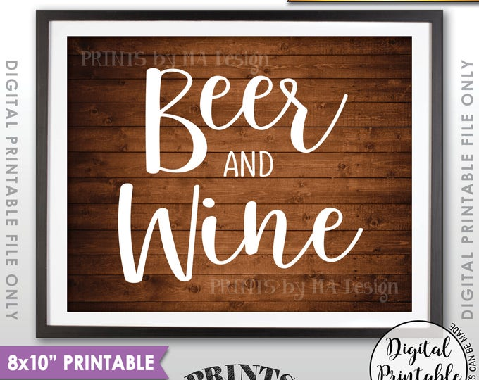"""Beer and Wine Sign, Bar Sign, Beer & Wine, Beverage Station, Drinks Sign, Wedding Bar, Rustic Wood Style PRINTABLE 8x10"""" Instant Download"""