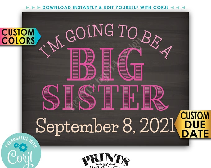 "I'm Going to Be a Big Sister Pregnancy Announcement, PRINTABLE 8x10/16x20"" Chalkboard Style Baby #2 Reveal Sign <Edit Yourself with Corjl>"