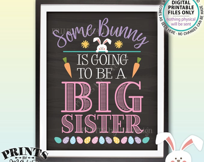 "Baby #2 Easter Pregnancy Announcement, Some Bunny is going to be a Big Sister, Chalkboard Style PRINTABLE 8x10/16x20"" Baby Reveal Sign <ID>"