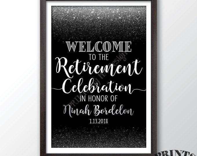 "Retirement Party Sign, Welcome to the Retirement Celebration Welcome Sign, Black & Silver Glitter PRINTABLE 20x30"" Retirement Party Sign"