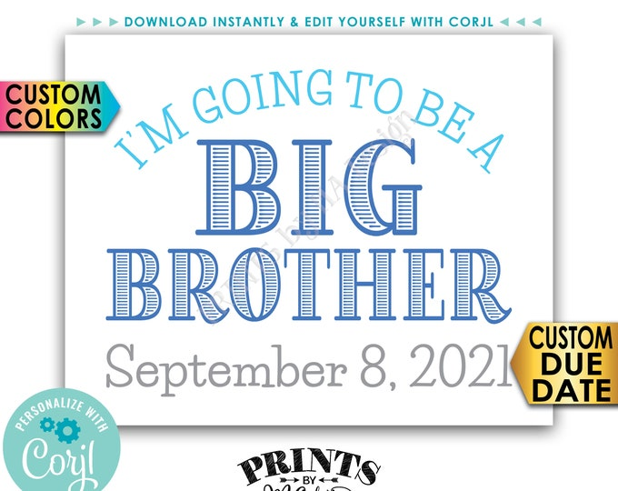 "I'm Going to Be a Big Brother Pregnancy Announcement, PRINTABLE 8x10/16x20"" Baby #2 Reveal Sign <Edit Yourself with Corjl>"