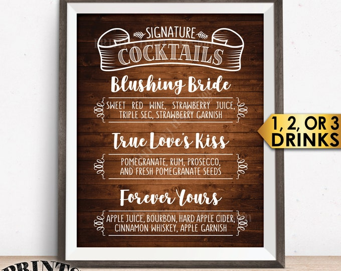 """Signature Cocktails Sign, Signature Drink Menu, Wedding Anniversary, Birthday, 1 to 3 Drinks, Rustic Wood Style PRINTABLE 8x10/16x20"""" Sign"""