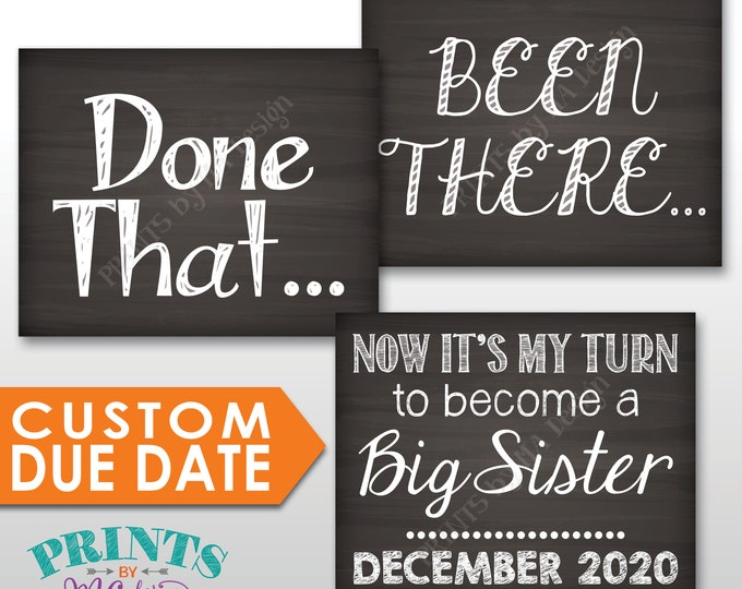 "4th Baby Pregnancy Announcement Signs, Been There Done That Now It's My Turn to Become a Big SISTER, Three PRINTABLE 8x10/16x20"" Signs"