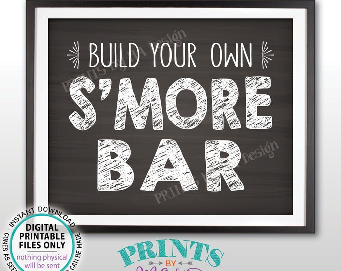 """S'more Sign, Build Your Own Smore Bar Sign, Campfire Sweet Treat, Graduation, Birthday, Wedding, PRINTABLE 8x10"""" Chalkboard Style Sign <ID>"""