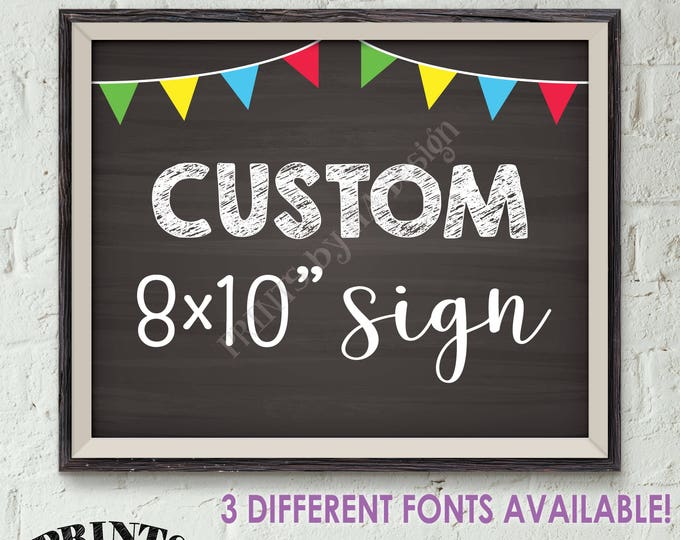 Custom Sign, Choose Your Text, Fiesta Color Flag, Birthday Wedding Anniversary Retirement Graduation, Chalkboard Style PRINTABLE 8x10""