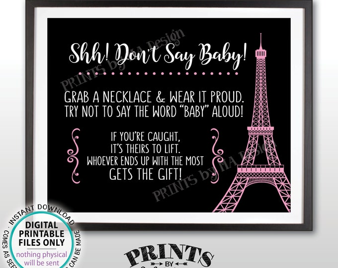 """Don't Say Baby Sign, Paris Theme Baby Shower Activity, Baby Shower Game, Eiffel Tower Paris Sign, Black/White/Pink PRINTABLE 8x10"""" Sign <ID>"""