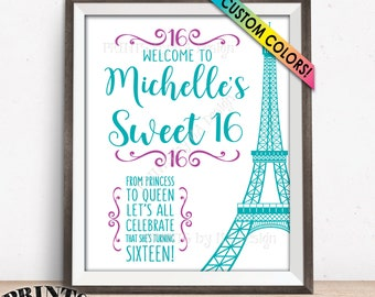 "Paris Sweet 16 Sign, Sweet Sixteen Welcome Sign, Sixteenth Birthday, 16th B-day Paris Theme Party, Eiffel Tower, PRINTABLE 8x10/16x20"" Sign"