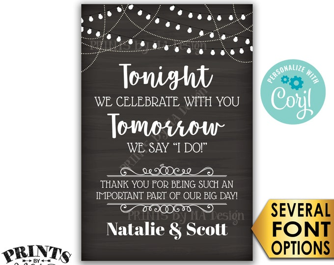 """Rehearsal Dinner Sign, Tonight We Celebrate With You Tomorrow We Say I Do, PRINTABLE 24x36"""" Chalkboard Style Sign <Edit Yourself with Corjl>"""
