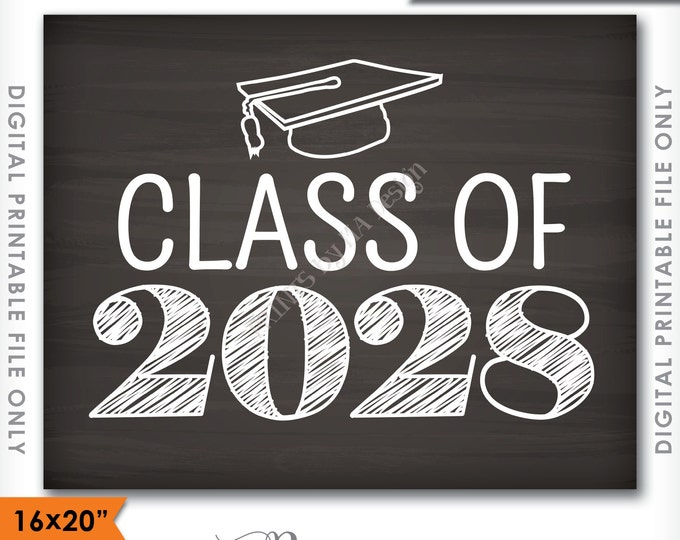 """Class of 2028 Sign, Grad Party High School 2028 Grad College Graduation Sign Chalkboard Sign 16x20"""" Instant Download Digital Printable File"""
