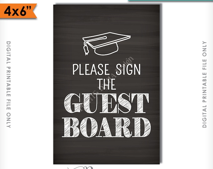 "Graduation Sign Please Sign the Guestboard, Chalkboard Sign the Guest Board, Grad Party Sign, 4x6"" Instant Download Digital Printable File"