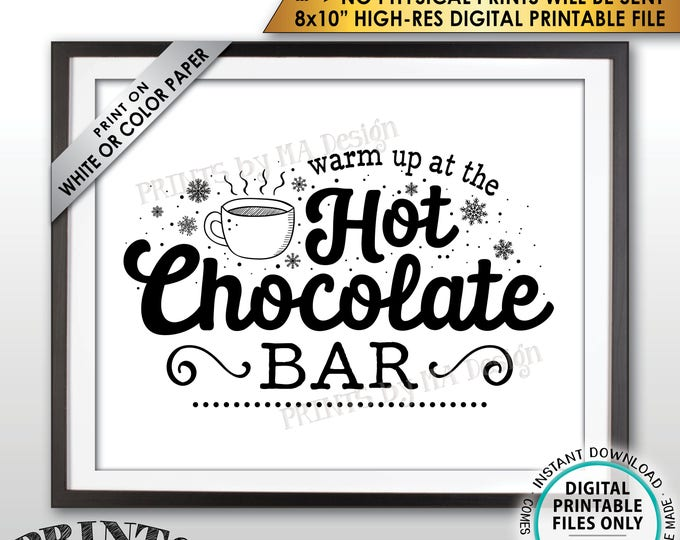 """Hot Chocolate Sign, Warm Up at the Hot Chocolate Bar, Hot Cocoa, Fall, Winter, Christmas Party, PRINTABLE 8x10"""" Instant Download Sign"""