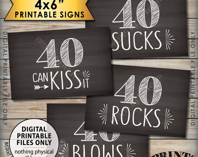"40th Birthday Signs, 40th Candy Bar, 40 Sucks 40 Rocks 40 Blows 40 Can Kiss It, Fortieth Birthday Party, 4 Chalkboard Style 4x6"" Signs <ID>"