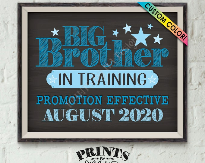 """Pregnancy Announcement Big Brother in Training Promotion, I'm Going to Be a Big Brother Baby #2, PRINTABLE Chalkboard Style 8x10/16x20"""" Sign"""
