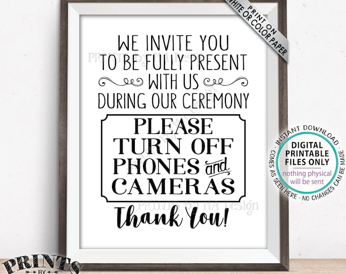 "Unplugged Ceremony Sign, Unplugged Wedding Ceremony Sign, Please No Phones or Cameras, Please No Cameras, PRINTABLE 8x10/16x20"" Sign <ID>"