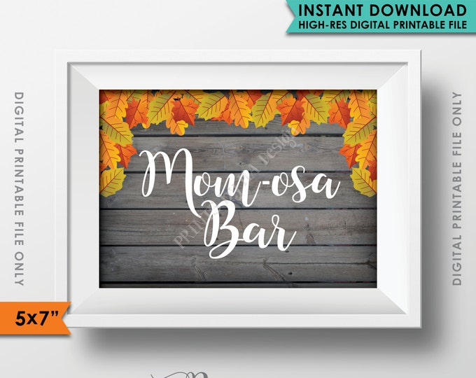 """Mimosa Bar Sign, MOMosa Sign, Make a Mimosa Fall Autumn Shower Decor, Baby Shower Sign, PRINTABLE 5x7"""" Gray Rustic Wood Style Sign <ID>"""
