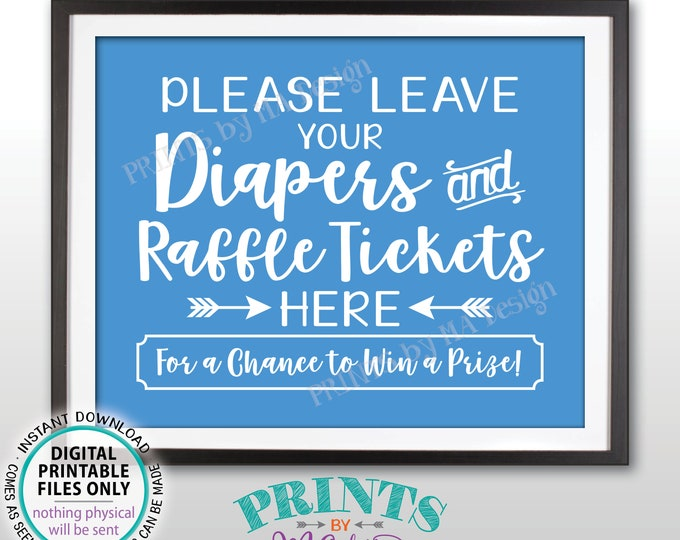 """Diaper Raffle Ticket Sign, Leave Your Diapers and Raffle Tickets Here, It's a Boy Baby Shower Raffle Sign, Blue PRINTABLE 8x10"""" Sign <ID>"""