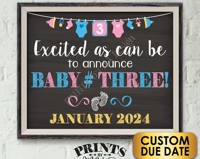 """Baby Number 3 Pregnancy Announcement, Baby #3 Expecting Third Child, PRINTABLE 8x10/16x20"""" Chalkboard Style 3rd Baby Reveal Sign"""