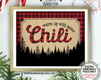 """Warm Up with some Chili, Lumberjack Chili Sign, Chili Buffet Sign, Red Checker, Christmas Party Decorations, PRINTABLE 8x10/16x20"""" Sign <ID>"""