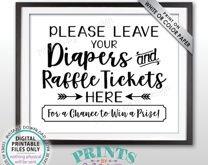 "Diaper Raffle Ticket Sign, Leave Your Diapers and Raffle Tickets Here, Baby Shower Raffle Sign, Shower Activity, PRINTABLE 8x10"" Sign <ID>"