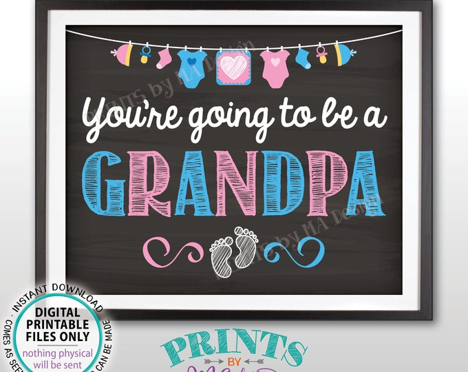 """Pregnancy Announcement, You're Going to be a Grandpa, We're Pregnant, Expecting a Child, PRINTABLE 8x10/16x20"""" Chalkboard Style Sign <ID>"""