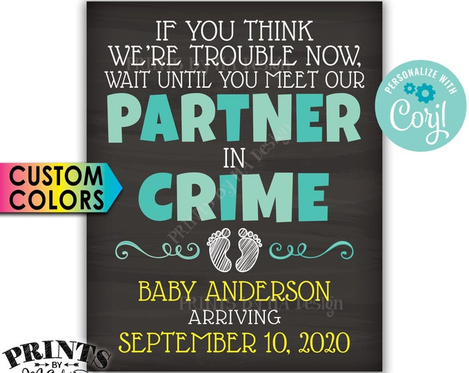 """Meet Our Partner in Crime Pregnancy Announcement Sign, PRINTABLE 16x20"""" Chalkboard Style Baby Reveal Sign <Edit Yourself with Corjl>"""