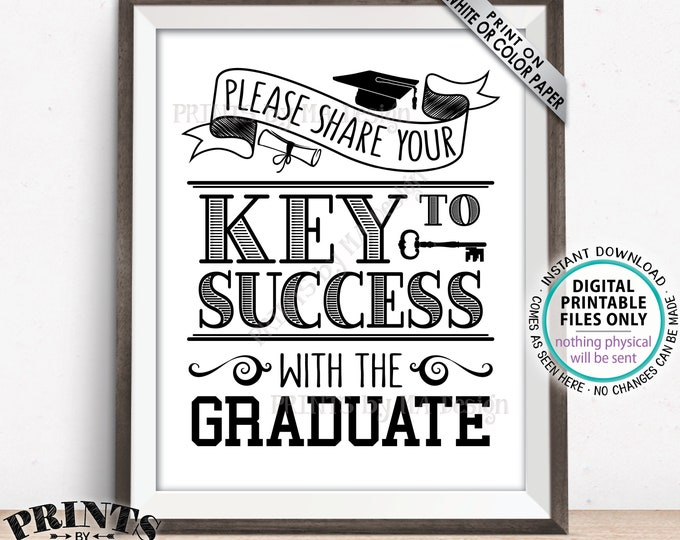 """Key to Success Sign, Please Share Your Key to Success with the Graduate, B&W PRINTABLE 8x10"""" Graduation Party Decoration <ID>"""