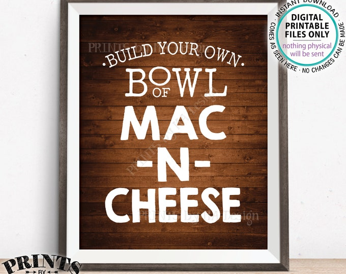 "Mac-N-Cheese Sign, Build Your Own Bowl of Macaroni and Cheese, Mac And Cheese Sign, Pasta Bar Sign, PRINTABLE 8x10"" Rustic Wood Style Sign"