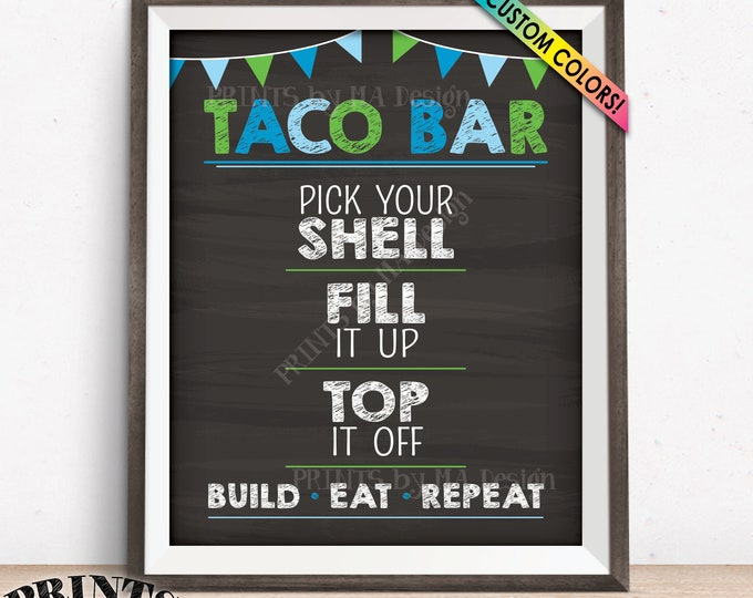"Taco Bar Sign with Flags, Taco Sign, Graduation, Cinco de Mayo, Sweet 16 Birthday, Custom Colors PRINTABLE 8x10/16x20"" Chalkboard Style Sign"