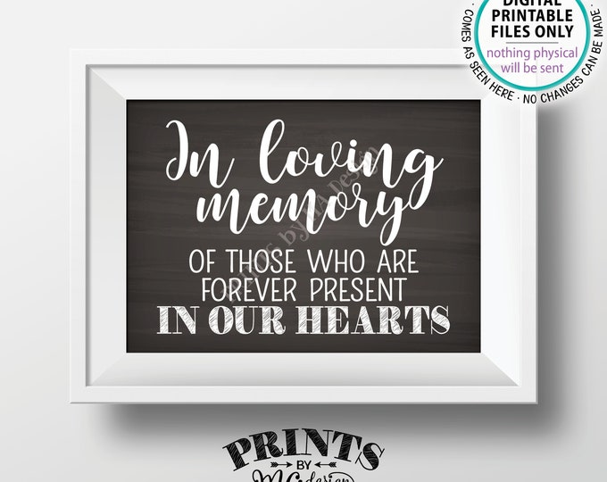 """Heaven Sign, In loving memory of those who are Forever Present in our Hearts, Tribute, Memorial Chalkboard Style PRINTABLE 5x7"""" Sign <ID>"""