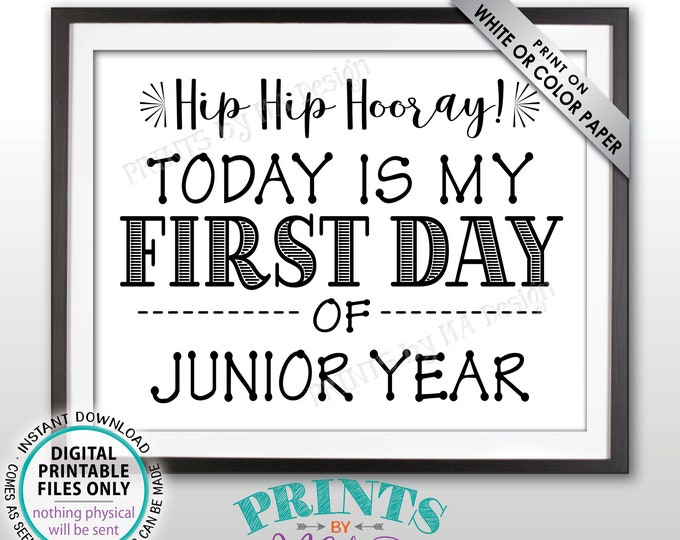 "SALE! First Day of School Sign, First Day of Junior Year Sign, Back to School, High School Junior Sign, Black Text PRINTABLE 8.5x11"" Sign"