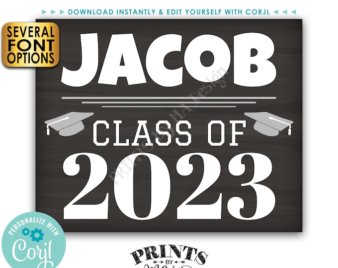 """Class of Sign, PRINTABLE 8x10/16x20"""" Chalkboard Style Graduation Party Decoration, High School or College Grad <Edit Yourself with Corjl>"""