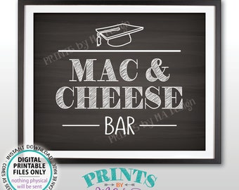 """Mac And Cheese Bar Sign, Graduation Party Decorations Mac-N-Cheese, Macaroni and Cheese, Pasta Bar, PRINTABLE 8x10"""" Chalkboard Style Sign"""