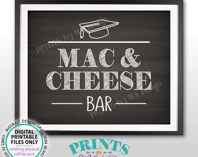 "Mac And Cheese Bar Sign, Graduation Party Decorations Mac-N-Cheese, Macaroni and Cheese, Pasta Bar, PRINTABLE 8x10"" Chalkboard Style Sign"