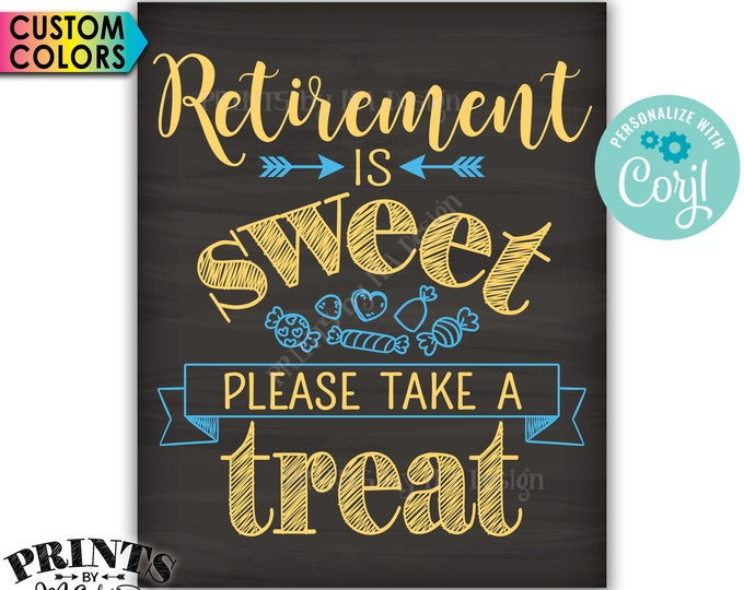 "Retirement Party Sign, Retirement is Sweet Please Take a Treat, PRINTABLE 16x20"" Chalkboard Style Candy Bar Sign <Edit Yourself with Corjl>"