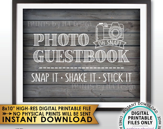 """Photo Guestbook Sign, Snap It Shake It Stick It, Add photo to the Guest Book Sign, PRINTABLE 8x10"""" Rustic Wood Style Instant Download Sign"""