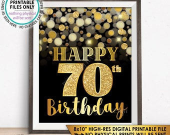 "70th Birthday Sign, Happy Birthday, 70 Golden Birthday Card, 70 Years, Black & Gold Glitter 8x10"" PRINTABLE Instant Download 70th B-day Sign"