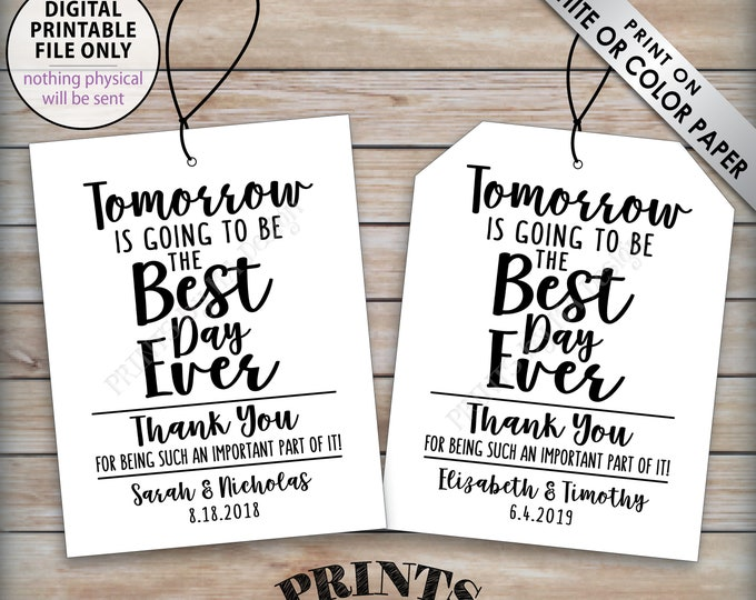 """Rehearsal Dinner Tags, Wedding Rehearsal Gift, Tomorrow is Going to be the Best Day Ever, Thanks, Custom PRINTABLE 8.5x11"""" Sheet of 4 Tags"""
