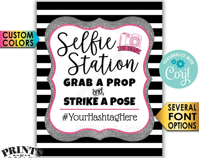 """Selfie Station Sign, Grab a Prop and Strike a Pose, Silver Glitter, Custom PRINTABLE 8x10/16x20"""" Hashtag Sign <Edit Yourself with Corjl>"""