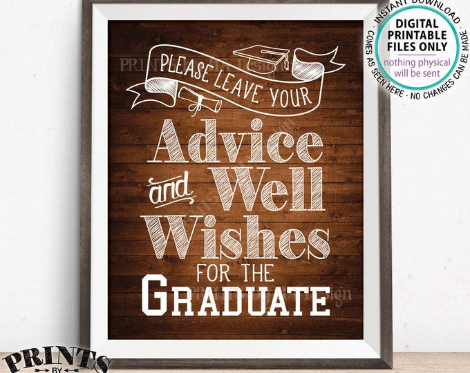 """Please Leave your Advice and Well Wishes for the Graduate, Graduation Party Decorations, PRINTABLE 8x10"""" Rustic Wood Style Grad Sign <ID>"""