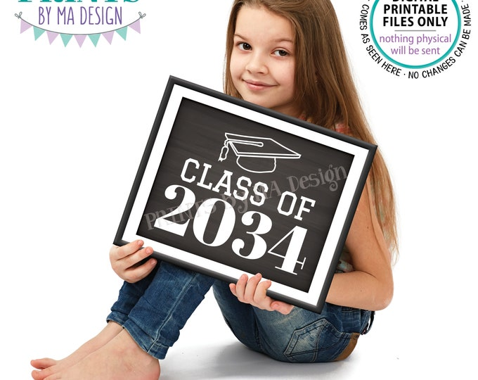 "Class of 2034 Sign, High School Graduation in 2034, PRINTABLE 8x10/16x20"" Chalkboard Style Grad Sign <Instant Download>"