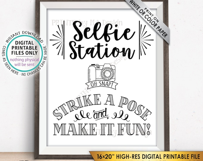 "Selfie Station Sign, Strike a Pose & Make it Fun Selfie Sign, Photobooth Sign, Photo Station Sign, 8x10/16x20"" Instant Download Selfie Sign"
