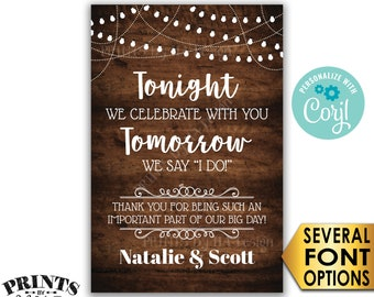 "Tonight We Celebrate With You Tomorrow We Say I Do Rehearsal Dinner Sign, PRINTABLE 24x36"" Rustic Wood Style Sign <Edit Yourself with Corjl>"