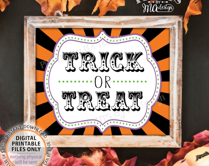 """Trick or Treat Halloween Carnival Sign, Carnival Treats, Candy Bar, Circus/Carnival Favors, PRINTABLE 8x10/16x20"""" Trick or Treat Sign <ID>"""
